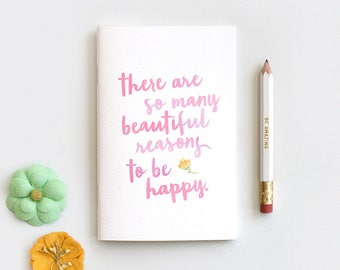 Stocking Stuffer Midori Travelers Notebook Insert & Pencil Set - There are So Many Beautiful Reasons to Be Happy, Watercolor Style - 3 Sizes