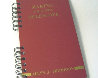 1947 VINTAGE TELESCOPE Handmade Journal Vintage Upcycled Book