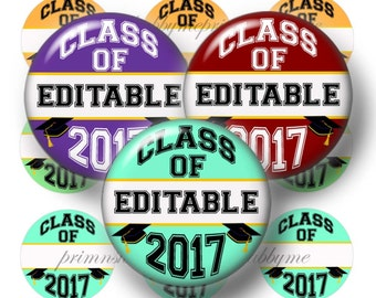 Class Of 2017, Editable 1 Inch Circles, Bottle Cap Images, Digital Collage Sheet, High School, College, Graduation, Instant Download (No.1)
