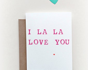 Valentine's Day Card, Sweet Valentine, Love Card, I love you, La la Love you, Simple Valentine's Day Card, Anniversary Card