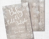 RUSTIC BABY its COLD outside winter baby shower sprinkle invitation gender neutral white grey tan watercolor snowflake wood