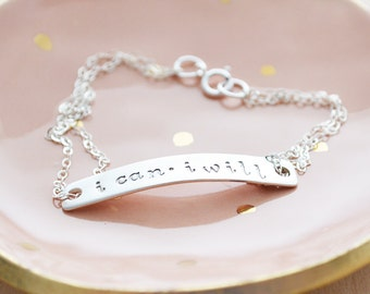 I Can I Will Bracelet - Hand Stamped Sterling Silver Bracelet - Inspirational Jewelry - Women Empowerment - Daily Motivation Bracelet