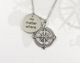 No Matter Where Compass Necklace, Best Friend, Long Distance Friendship, Compass Charm, Friendship Jewelry, BFF Sister Mother Daughter Quote