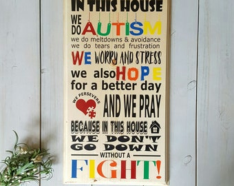Autism Family Sign - Autism Awareness - In This House We Do Autism - We Do Autism Decor - We Do Autism Gift