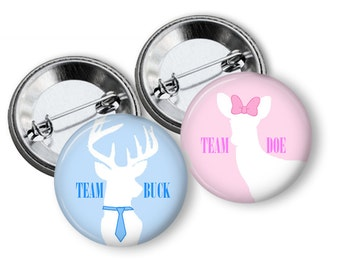 Buck or Doe Baby Shower Gender Reveal Party Favors 1.25 or 1.75  inch pinback buttons, pins, badges Team Buttons Pins Badges