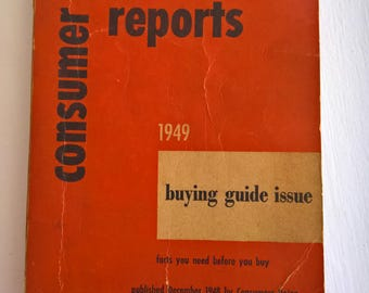 Consumer Reports 1949 Edition --- Vintage Buying Guide Catalog Book --- Antique Americana Rustic Library Home Decor --- Historic Collectable