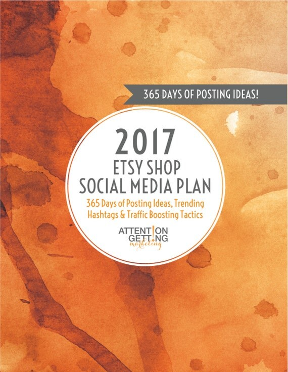 Social Media Planner 2017 – 12-Month Social Media Marketing Plan for Your Etsy Shop with 365 Posting Ideas, Calendar & Marketing Tactics