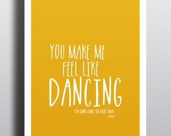 You make me feel like dancing POSTER