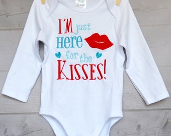 Personalized Valentine I'm Just Here for the Kisses Applique Shirt or Onesie Boy or Girl