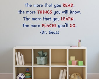 The more you read - Dr. Seuss Wall Decal - Kids Room Decor - Dr. Seuss Quote - Kids Room Wall Decal - Classroom Decor - Inspirational