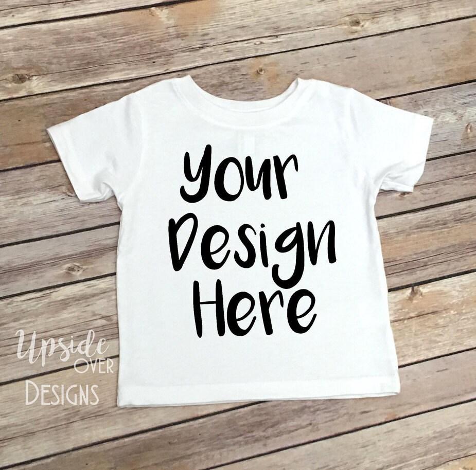 Design your own t shirt infant - Custom Toddler Shirt Children S Shirt Your Text Here Shirt Baby Shirt Custom Create Your Own Tee Kids Custom Shirts