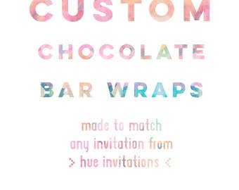 custom chocolate bar wraps made to coordinate with any invitation from hue invitations