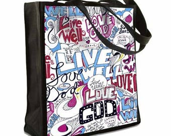 Inspirational Tote Bag ~ Christian Tote Bag ~ Live Well, Love God Tote Bag ~ Canvas Tote Bag ~ Shopper Bag ~ Ready to Ship