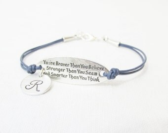You're Braver than you believe Stronger Than You Seem and Smarter than you think Bracelet, Personalized Initial Bracelet,Inspirational Gift