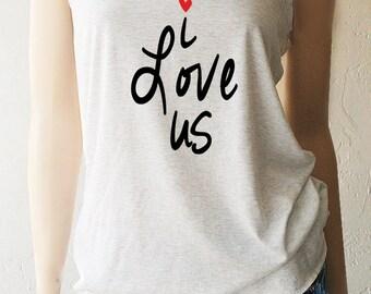 Women's Valentine's Day Shirts. Love Tanks. I Love Us Tank Top. Women's Valentine's. Heart Tanks. Heart TShirt. Heart Shirt. Love Shirt