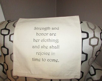 Strength and honour are her clothing, inspirational , scripture, Bible verse.  Christian Decorative custom throw pillow cover