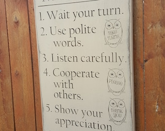 """Custom Carved Wooden Sign - """"Good Manners ... Wait Your Turn, Use Polite Words, Listen Carefully ..."""""""