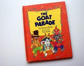 The Goat Parade by Steven Kroll / A Parents Magazine Read Aloud Original / ISBN 0-8193-1099-9