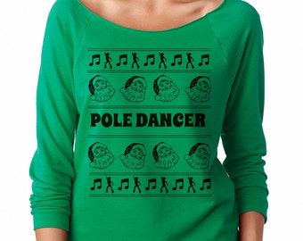 Ugly Sweater for Women, Women's Ugly Christmas Sweater, Christmas Shirt, Christmas Gift, Holiday Sweater, Ugly Sweater, Women's, Pole Dancer