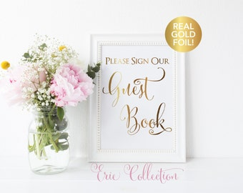 Wedding Guest Book Sign, Real Gold Foil, Wedding Sign, Reception Decor, Table Sign, Wedding Signage, Please Sign Our Guest Book
