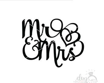 Mr & Mrs SVG | wedding cake topper SVG | Cut File | DXF file | svg for Silhouette | svg for Cricut | Wedding | Bride | Groom