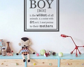Boy Definition A Noise With Dirt On It Wall Decal - Playroom Boys Wall Decal - Boy The Wildest Of All Animals Decal - Boys Nursery Decal