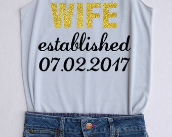 Glitter Wife estallished  -Racer back,Bridal shirt,Bridal tank top,Bride shirt,Team bride tank top,Bachelorette Party Tank Top,Wedding Shirt