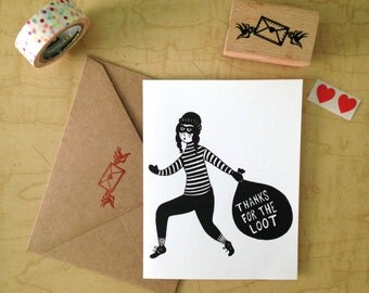 Thanks for the Loot - Thank You - Greeting Card