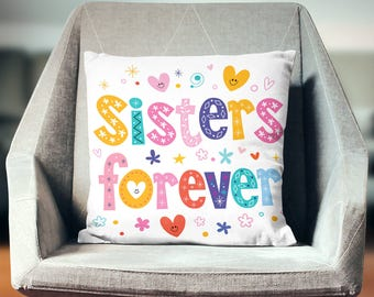 Sister Gift | Sister Pillow | Gifts for Sister | Big Sister Gift | Sisters Forever Pillow Case | Unique Sister Gifts | Little Sister Gift