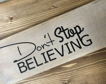Don't Stop Believing Sign