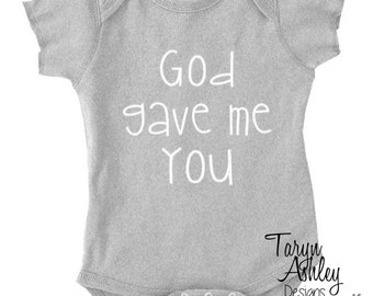 God Gave Me You Baby Onesie (Short Sleeve)