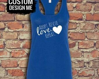 Adopt Rescue Love Repeat - Womens Racerback - Custom Blue Shirt - Funny Graphic Tee - T Shirt for Her - Custom Racerback - Racerback Tank