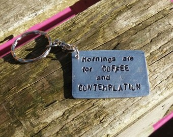 Handmade Keyring Mornings are for COFFEE and CONTEMPLATION Great personal gift Netflix silver jewellery Jim Hopper stranger things Office