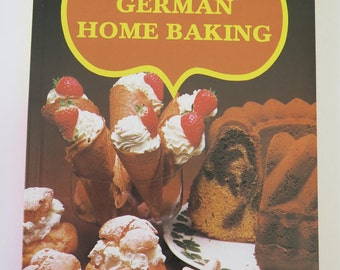 Oetker German Home Baking, Testing Kitchen of August Oetker Bielefeld, 1970s, Vintage German Baking Cookbook in English