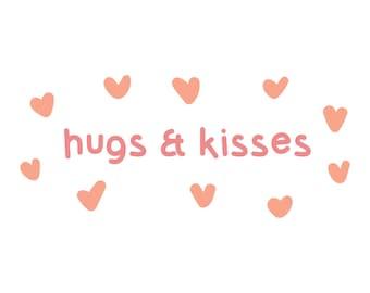 Hugs and Kisses svg - valentine svg - svg file - valentine cut file - cricut file - silhouette file - scanncut file