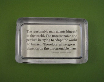 George Bernard Shaw, Reasonable Man Quote, Quote Paperweight, Glass Paperweight, Rectangle Glass, Literary Quote, Shaw Quote, Desk Accessory