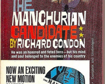 Manchurian Candidate - Mind Control Experiments - by Richard Condon - Classic Espionage & Early Mind Control Experiments