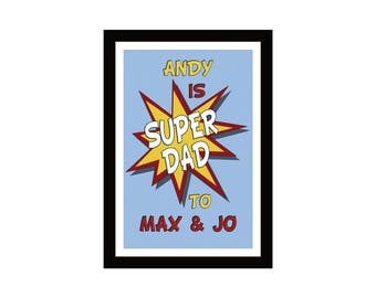 Super Dad - Personalise this design to give your Dad a great Fathers day gift.