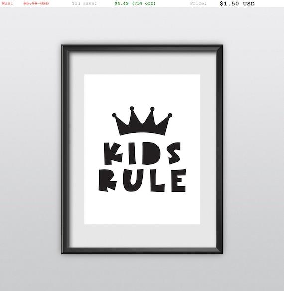 75% off Kids Rule Nursery Printable Digital Print Wall Art Printable Art Kids Room Decor Printable Quote Typographic Print (T50)