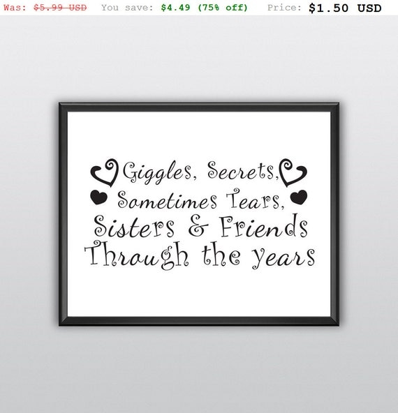 75% off Printable Giggles Secrets Sometimes Tears Sisters and Friends Girls Children Wall Art Bedroom Printable Art Home Decor (T197)