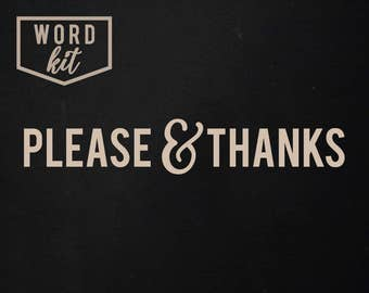 Please & Thanks | Word Kit | SIGN NOT INCLUDED