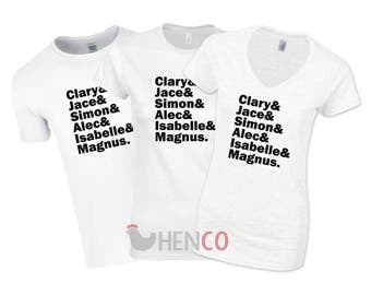 Shadowhunters T-Shirt List T-Shirt Jace Wayland Clary Frey Alec Lightwood Magnus Bane Isabelle Lightwood Gifts For Her Mortal Instruments