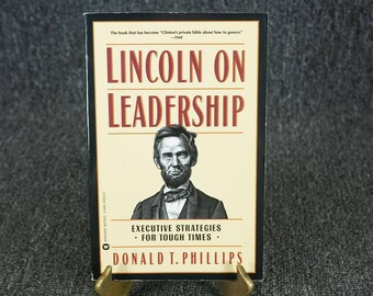 Lincoln On Leadership By Donald T. Phillips C. 1992