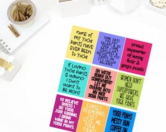 Yoga Pant Quotes Stickers! Perfect for your Erin Condren Life Planner, calendar, Paper Plum, Filofax!