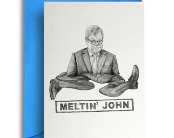 Melting John Card