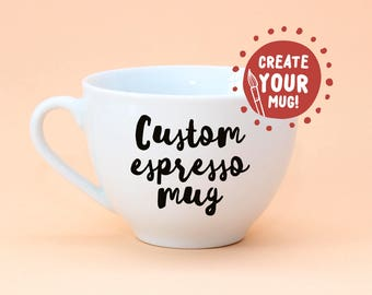 Custom espresso cup - hand decorated! Coffee cup, ceramic espresso cup.