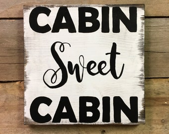 12x12 Wood Sign | Cabin Sweet Cabin | Cottage | Rustic | Shabby | Customized | Whitewash
