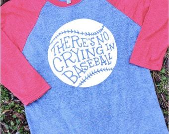 There's No Crying In Baseball Raglan - A League of Their Own Shirt - Baseball Tee - Raglan Shirt