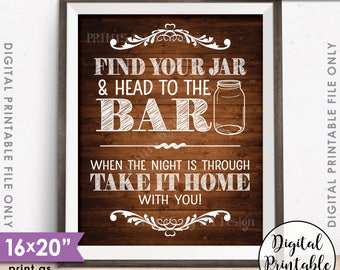 "Find Your Jar and Head to the Bar, Take Your Jar to the Bar, Mason Jar Wedding Sign 8x10/16x20"" Rustic Wood Style Printable Instant Download"