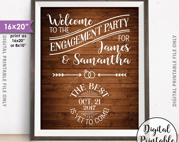 """Engagement Party Sign, Engagement Celebration, Engagement Party Decor, We're Engaged, Rustic Wood Style 8x10/16x20"""" Digital Printable File"""
